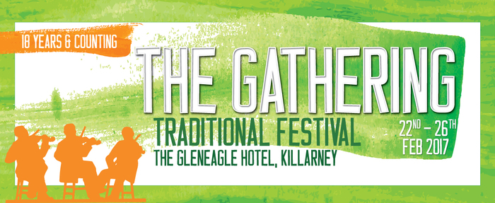 The Gathering Traditional Festival, Killarney 2017