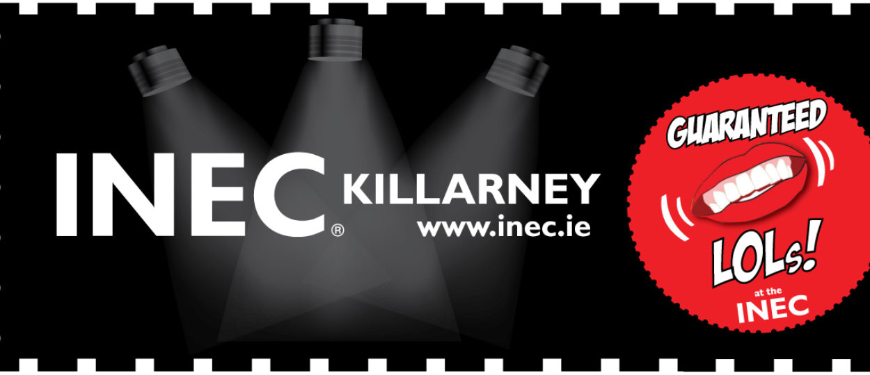 Comedy at the INEC Killarney