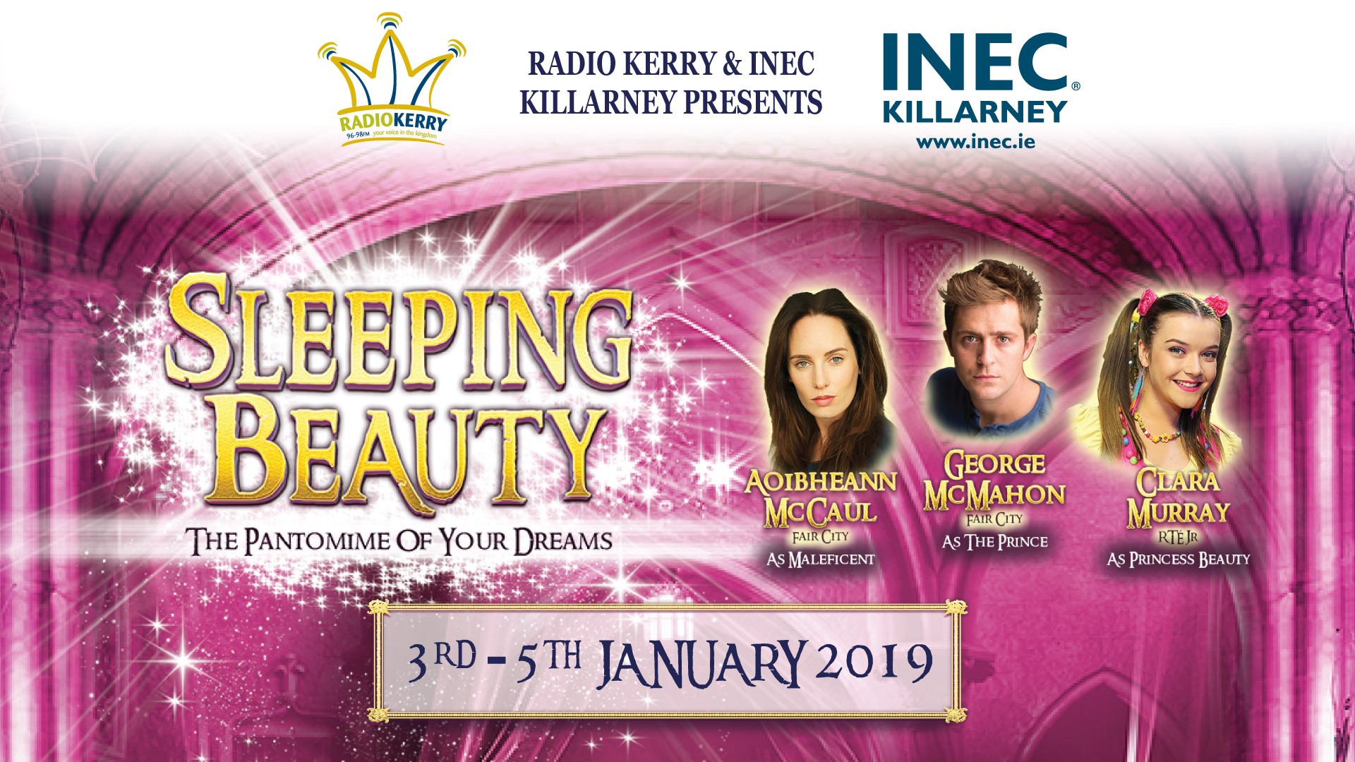 Sleeping Beauty Panto comes to the INEC Killarney on Jan 3-5 2019