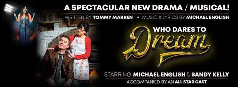 Who Dares To Dream – Michael English & Tommy Marren