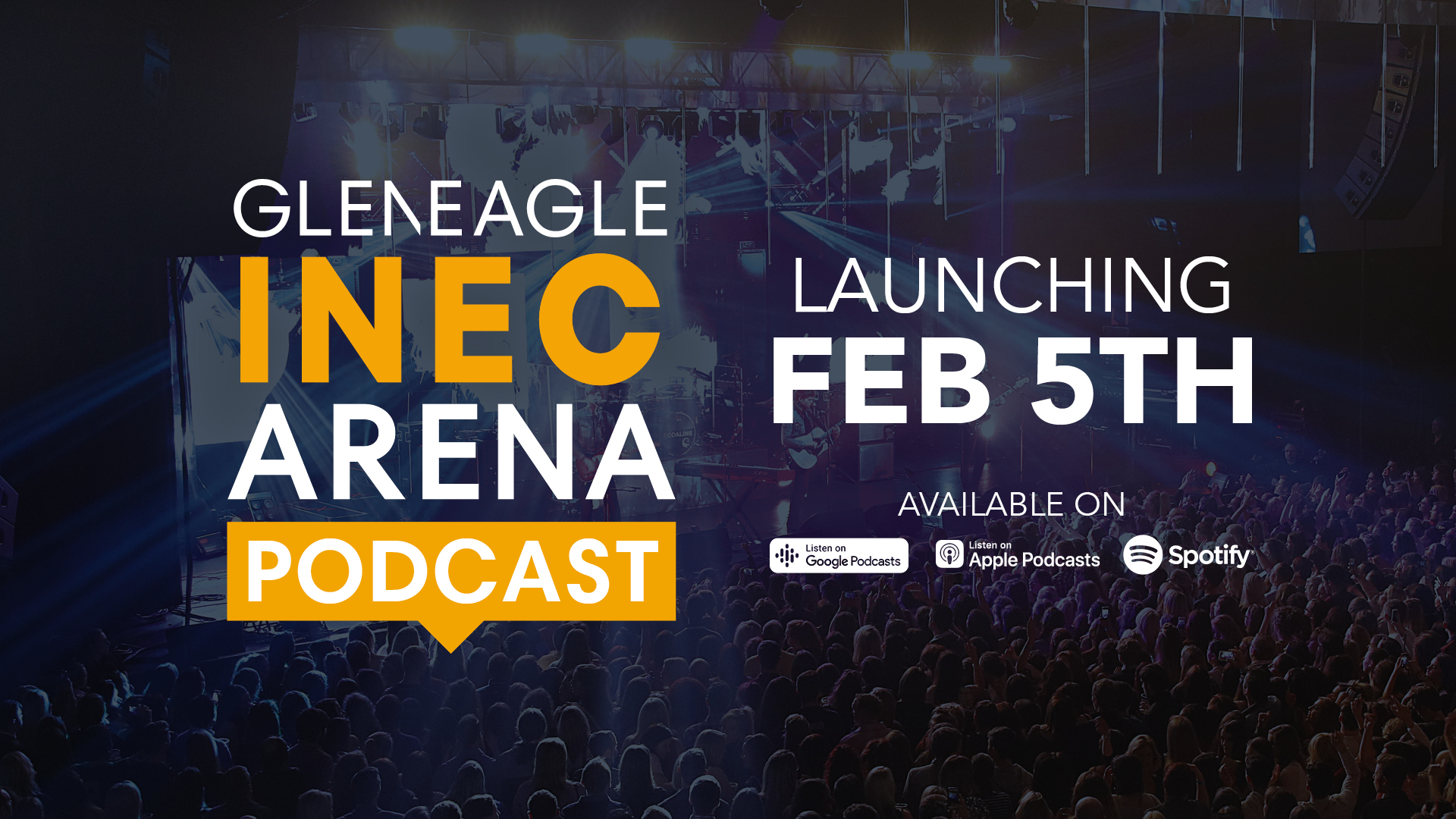 Gleneagle INEC Arena to Launch Podcast