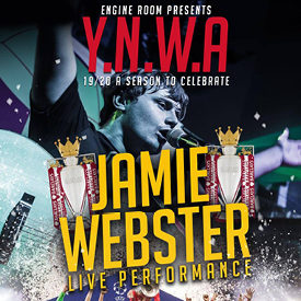 """Y.N.W.A Featuring: Jamie Webster """"Live"""" – Robbie Fowler – Jason McAteer - John Aldridge & MC: Peter McDowell comes to the Gleneagle INEC Arena on June 5th 2020"""