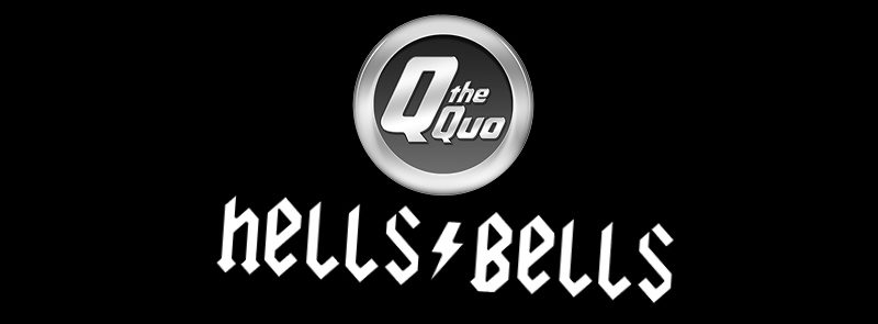 Q the Quo followed by Hells Bells