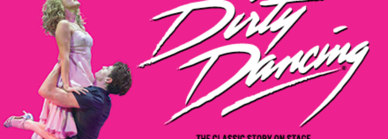 Due to phenomenal demand Dirty Dancing on Stage returns to the Gleneagle INEC Arena