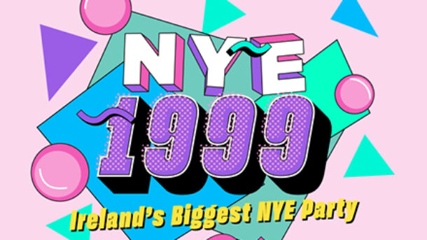 Party Like it's 99 New Year's Eve 2021 at the Gleneagle INEC Arena ft 5ive, SClub, Mark McCabe, Bingo Loco & more